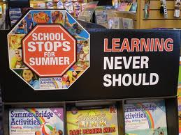 School Stops for Summer: Learning Never Should!