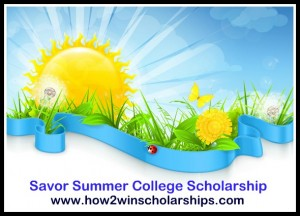 Savor Summer College Scholarship. Photo rights from Monica L. Matthews