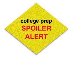 College prep spoiler alert