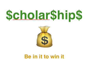 Scholarship money, be in it to win it. Photo by Wendy David-Gaines